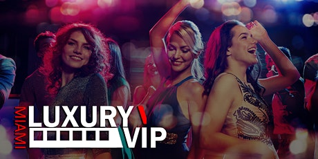 Miami Luxury VIP tickets