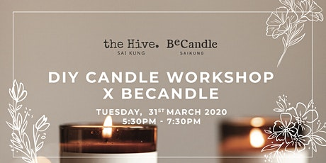 [POSTPONE to TBC]DIY Candle Workshop tickets