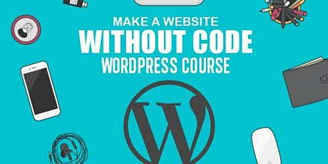 FREE (Fully SAAS Funded) Web Development - WordPress Training Course tickets
