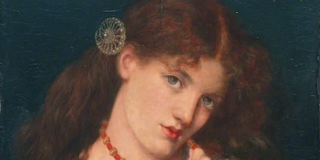 The Pre-Raphaelites and their Women tickets