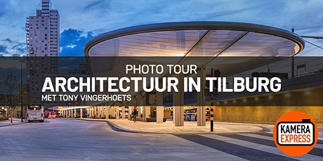 Architecture Photo Tour Tilburg tickets