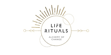 LIFE RITUALS: Von Verzweiflung zu Hoffnung in Zeiten des Wandels Tickets
