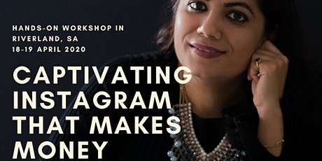 Captivating Instagram That Makes Money (2 Day Master Workshop Online/In-person) tickets