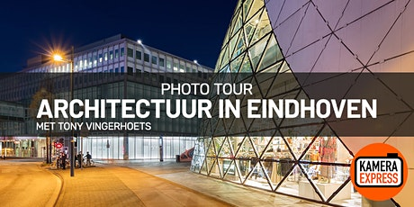Architecture Photo Tour Eindhoven tickets