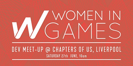 Women in Games Brunch @ Chapters of Us, Liverpool tickets