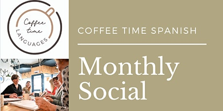 Coffee Time Spanish Monthly Social tickets