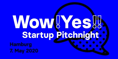 wow yes Startups - Pitchnight #2 Hamburg tickets