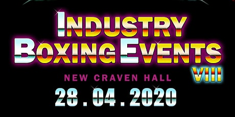 Industry Boxing Events 8 tickets
