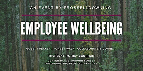 An Event By FrossellDowning: Employee Wellbeing tickets