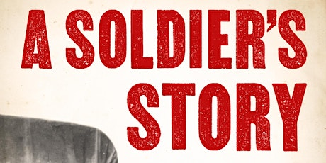 A Soldier's Story Book Launch tickets