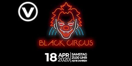 Black Circus x V-Club Villach//Welcome to the Circus biglietti