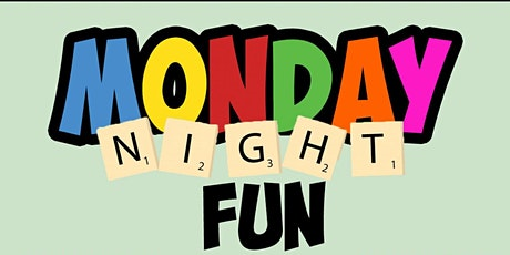 MONDAY NIGHT FUN tickets