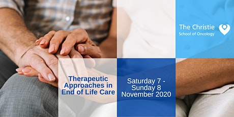 Therapeutic Approaches in End of Life Care tickets