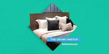 The Crowd Meetup Birmingham | Coming Soon tickets