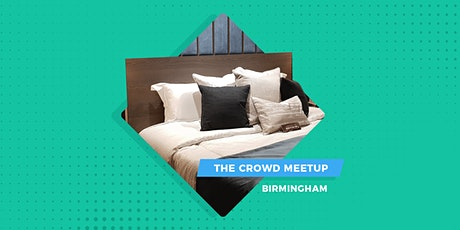 The Crowd Meetup Birmingham | Coming Soon tickets