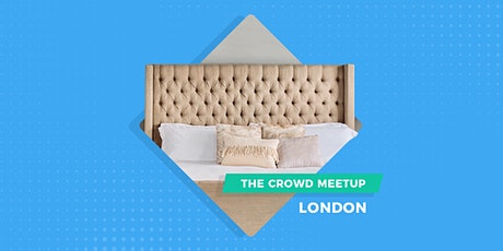 The Crowd Meetup London | Coming Soon tickets