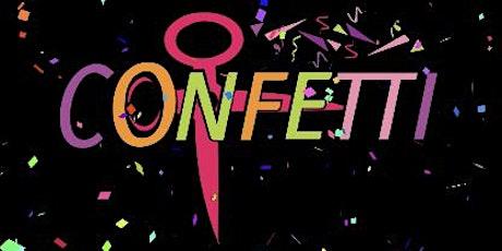 CONFETTI Party  tickets