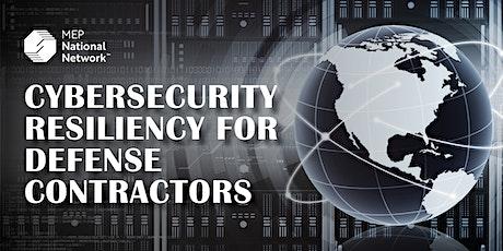 Cybersecurity Resiliency For Defense Contractors –  AL, FL, GA, MS tickets