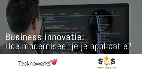 Webinar Businessinnovatie: Hoe moderniseer je je applicatie? tickets