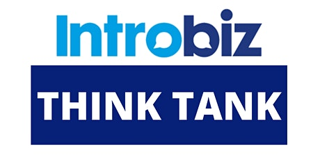 INTROBIZ THINK TANK BUSINESS WORKSHOP AT THE NOVOTEL tickets