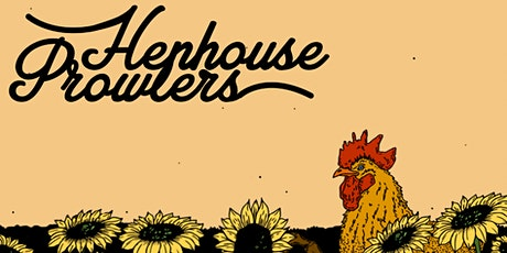 Henhouse Prowlers tickets