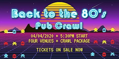 80's Pub Crawl tickets