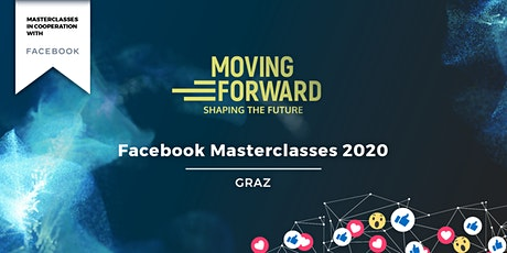 Moving Forward Facebook Masterclasses | GRAZ Tickets
