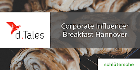 Corporate Influencer Breakfast Hannover Tickets