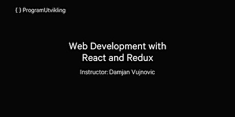 Web Development with React and Redux - 2-4 June 2020 tickets