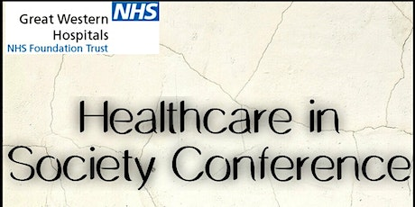 Healthcare in Society: Tackling inequalities and creating opportunities tickets