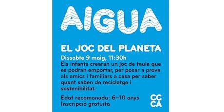 AIGUA: El joc del planeta. entradas