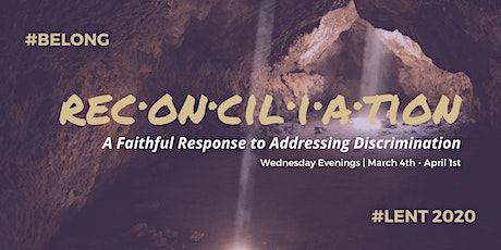 Reconciliation | A Faithful Response to Addressing Discrimination tickets