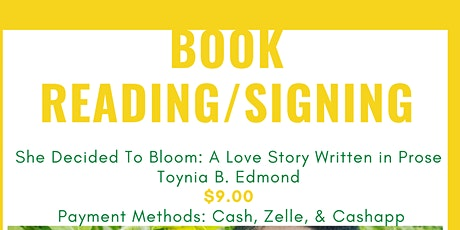 She Decided To Bloom: A Reading/Signing tickets