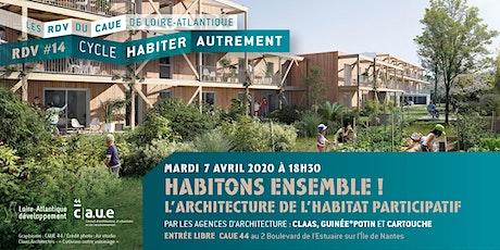 RDV du CAUE #14 Habitons ensemble! L'architecture de l'habitat participatif billets