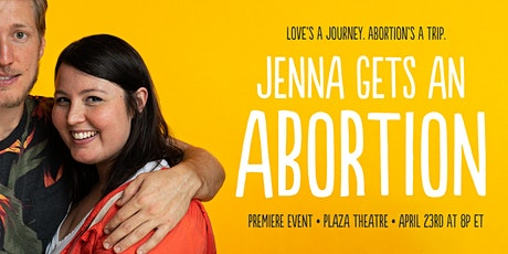Jenna Gets An Aborton - Premiere Event tickets