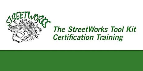 StreetWorks Tool Kit  Certification (Bemidji): 101 Apr 7-9, 201 Apr 21-23 tickets