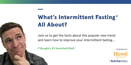 """Intermittent Fasting: Can This New Diet Trend Deliver You """"Fast"""" Results? tickets"""
