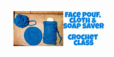Let's Crochet A Face Pouf, Cloth and Sponge! tickets