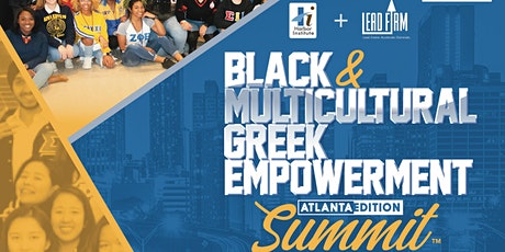 2021 ATL Black + Multicultural Black Greek Summit tickets