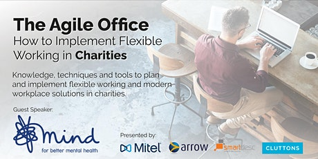 The Agile Office – How to Implement Flexible Working in Charities tickets