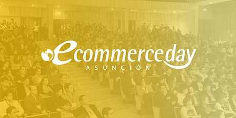 eCommerce Day Asunción 2020 tickets
