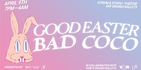 Good Easter Bad Coco tickets
