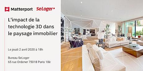 Ateliers Matterport et Seloger tickets