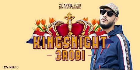 Kingsnight x 3Robi | Schijndel tickets