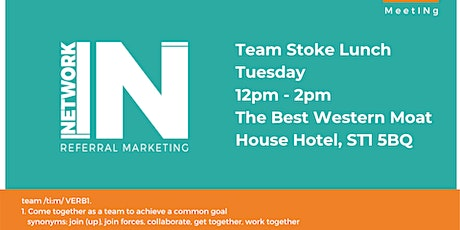 NetworkIN Team Stoke Lunch Fortnightly Meeting tickets