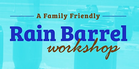Chesterfield Rain Barrel Workshop tickets