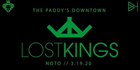 POSTPONED: Lions and Brickhouse present St. Paddy's featuring Lost Kings tickets