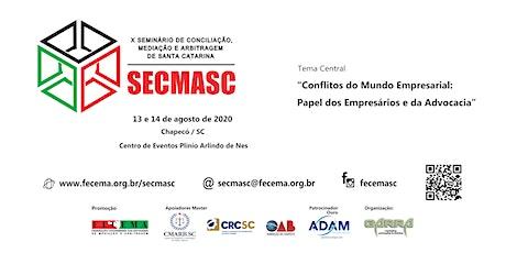 X SECMASC - Seminário de Conciliação, Mediação e Arbitragem ingressos