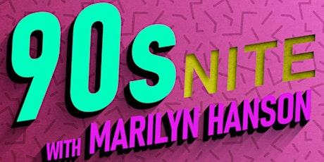 90s Nite with Marilyn Hanson at Ridglea Lounge tickets
