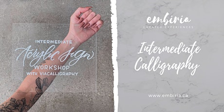 Embiria presents Intermediate Calligraphy Acrylic Signs tickets